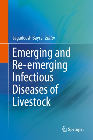 Emerging and Re-emerging Infectious Diseases of Livestock :