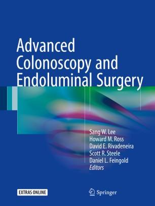 Advanced Colonoscopy and Endoluminal Surgery :