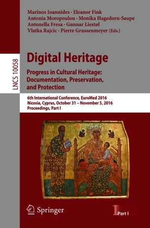 Digital Heritage. Progress in Cultural Heritage: Documentation, Preservation, and Protection