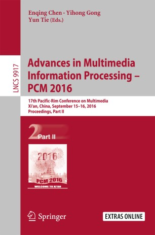 Advances in Multimedia Information Processing - PCM  2016