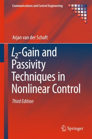 L2-Gain and Passivity Techniques in Nonlinear Control | SpringerLink
