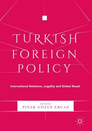 Turkish Foreign Policy | SpringerLink
