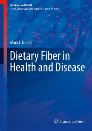 Dietary Fiber in Health and Disease :