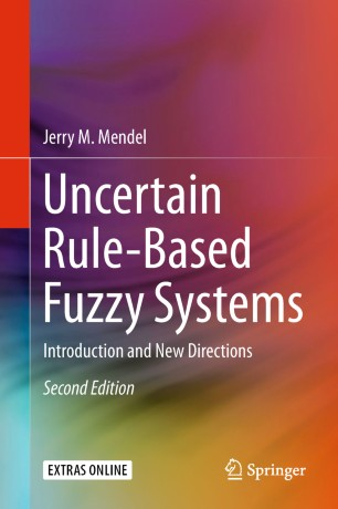 Uncertain Rule-Based Fuzzy Systems   SpringerLink