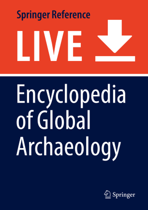 [Encyclopedia of Global Archaeology]
