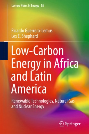Low-Carbon Energy in Africa and Latin America : Renewable Technologies, Natural Gas and Nuclear Energy