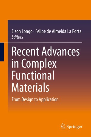 Recent Advances in Complex Functional Materials : From Design to Application