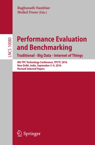 Performance Evaluation and Benchmarking. Traditional - Big Data - Internet of Things
