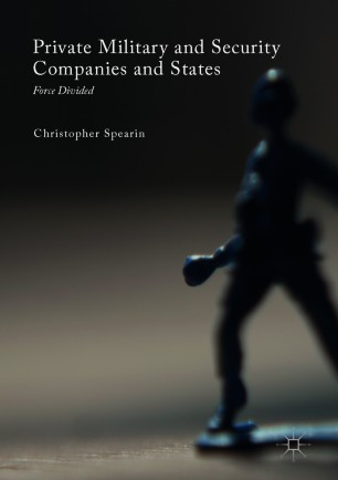 Private Military and Security Companies and States