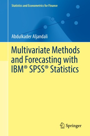 Multivariate Methods and Forecasting with IBM® SPSS