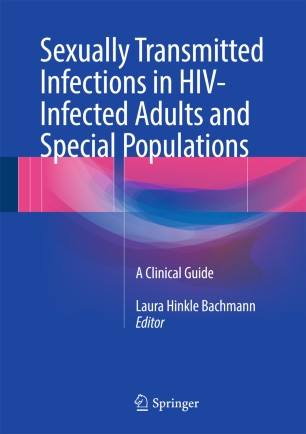 Sexually Transmitted Infections in HIV-Infected Adults and Special Populations