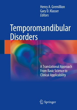 Temporomandibular Disorders : A Translational Approach From Basic Science to Clinical Applicability