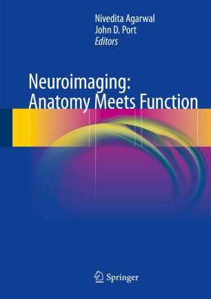 Neuroimaging: Anatomy Meets Function :