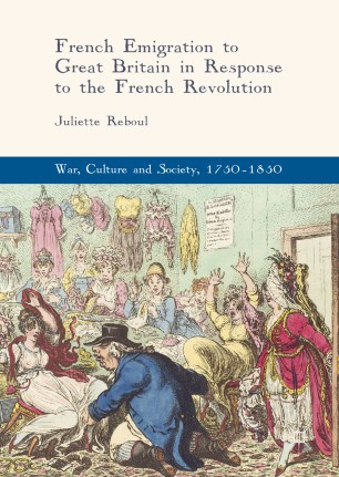 French Emigration to Great Britain in Response to the French Revolution