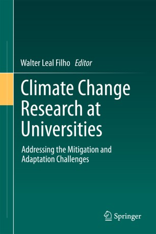 Climate Change Research at Universities : Addressing the Mitigation and Adaptation Challenges