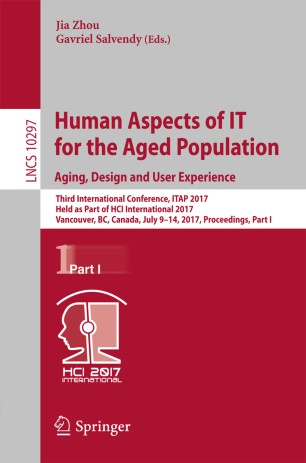 Human Aspects of IT for the Aged Population. Aging, Design and User Experience