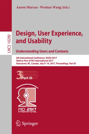 Design, User Experience, and Usability: Understanding Users and Contexts