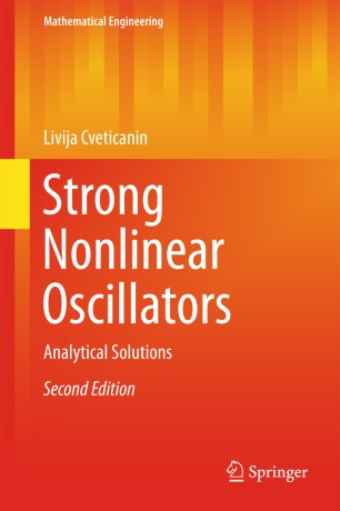 Strong Nonlinear Oscillators : Analytical Solutions