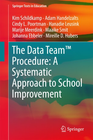 The Data Team™ Procedure: A Systematic Approach to School Improvement :