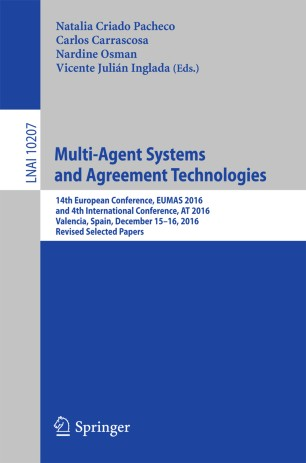 Multi Agent Systems And Agreement Technologies Springerlink
