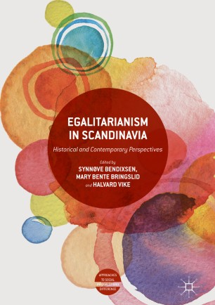 Egalitarianism in Scandinavia : Historical and Contemporary Perspectives