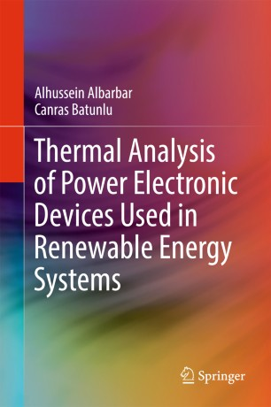 Thermal Analysis of Power Electronic Devices Used in Renewable Energy Systems :