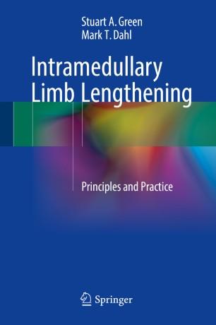 Intramedullary Limb Lengthening : Principles and Practice