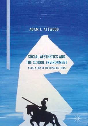 Social Aesthetics and the School Environment | SpringerLink