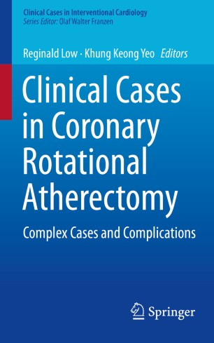Clinical Cases in Coronary Rotational Atherectomy : Complex Cases and Complications