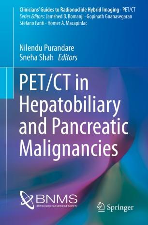 PET/CT in Hepatobiliary and Pancreatic Malignancies