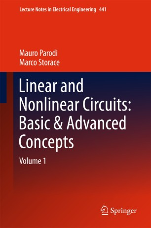 Linear and Nonlinear Circuits: Basic & Advanced Concepts