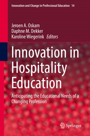 Innovation in Hospitality Education : Anticipating the Educational Needs of a Changing Profession