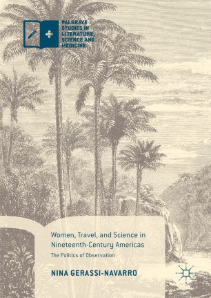 Women, Travel, and Science in Nineteenth-Century Americas
