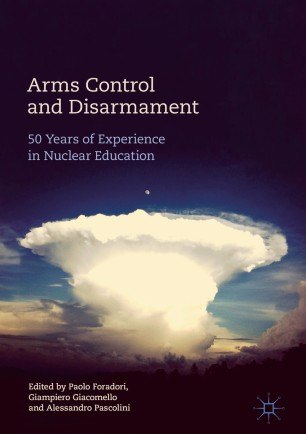 Arms Control and Disarmament : 50 Years of Experience in Nuclear Education