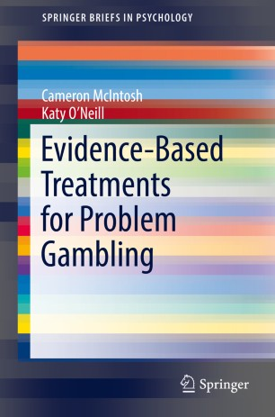 Evidence-Based Treatments for Problem Gambling :