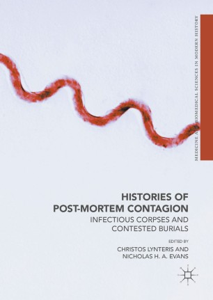 Histories of Post-Mortem Contagion