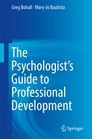 The Psychologist's Guide to Professional Development :
