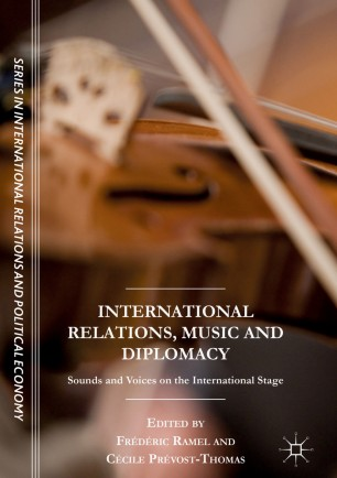 International Relations, Music and Diplomacy | SpringerLink