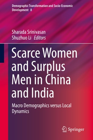 Scarce Women and Surplus Men in China and India : Macro Demographics versus Local Dynamics