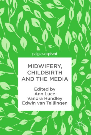 Midwifery, Childbirth and the Media :