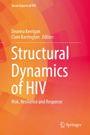 Structural Dynamics of HIV : Risk, Resilience and Response