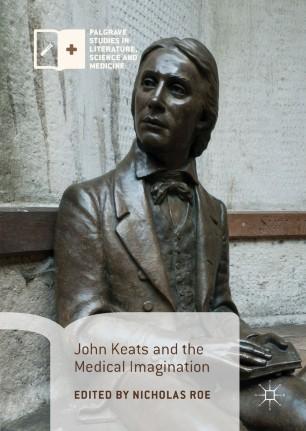 John Keats and the Medical Imagination