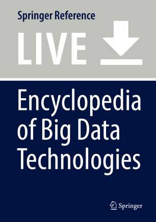 [Encyclopedia of Big Data Technologies]