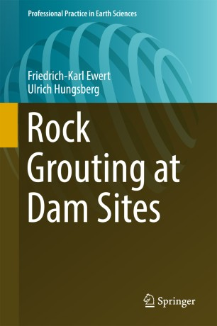 Rock Grouting at Dam Sites :