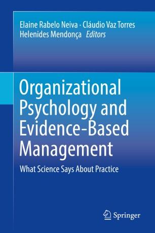 Organizational Psychology and Evidence-Based Management