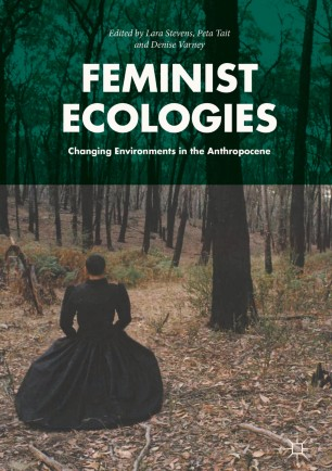 Feminist Ecologies