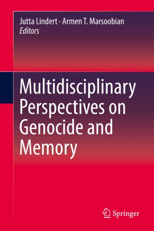 Multidisciplinary Perspectives on Genocide and Memory