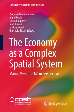 The Economy as a Complex Spatial System : Macro, Meso and Micro Perspectives