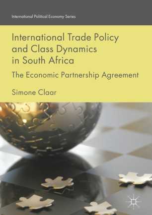International Trade Policy and Class Dynamics in South Africa
