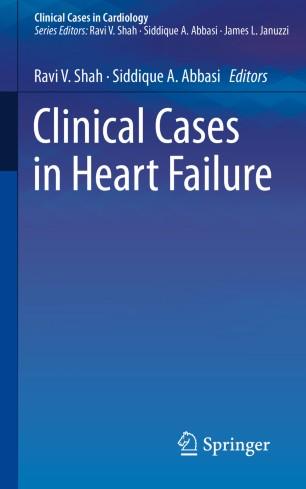 Clinical Cases Heart Failure 2018 978-3-319-65804-9